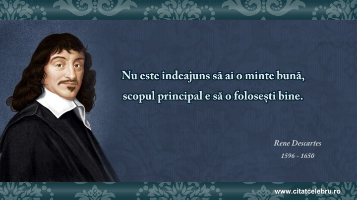 Rene Descartes - despre inteligenta