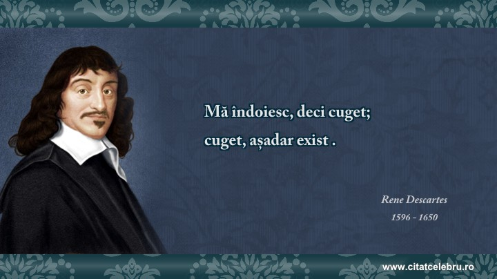 Rene Descartes - despre rationament
