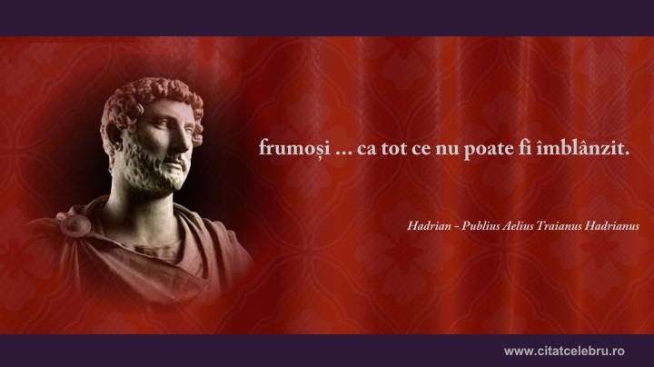 hadrian despre frumusete