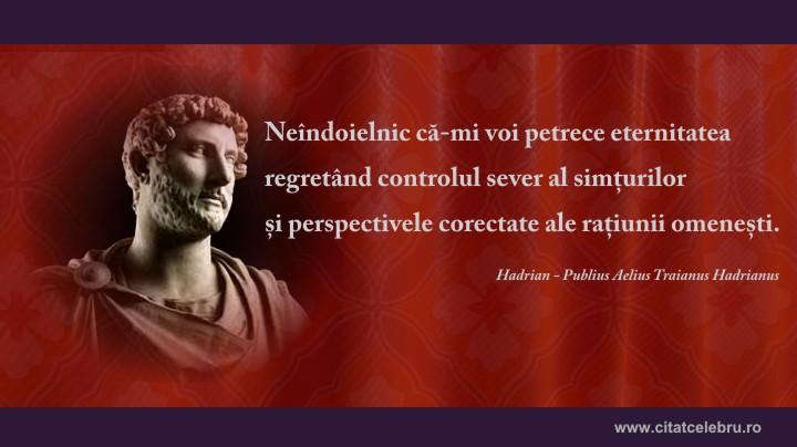 hadrian despre regrete