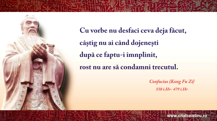 Confucius - despre trecut fapte si vorbe
