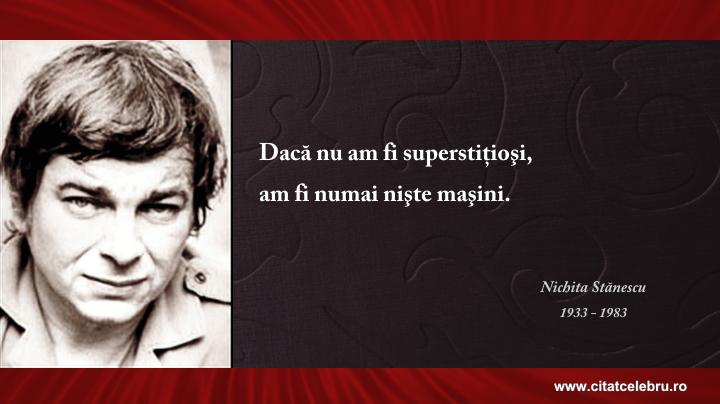 Nichita Stanescu - despre superstitie