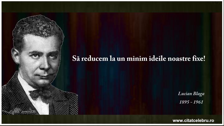 Lucian Blaga - despre ideile fixe