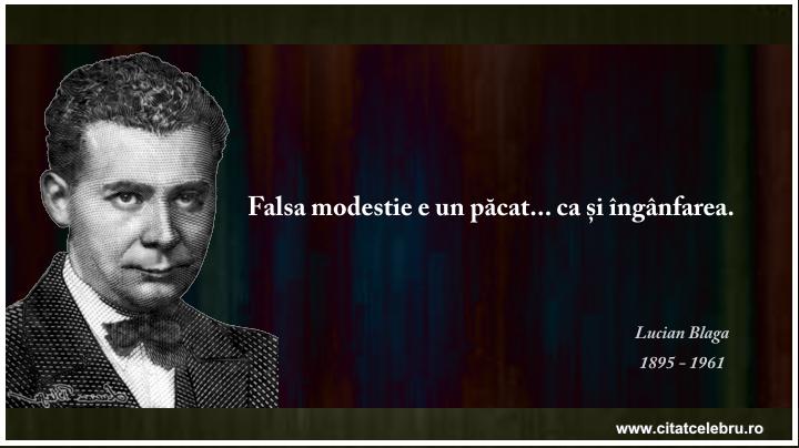Lucian Blaga - despre falsa modestie