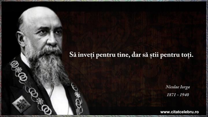 Nicolae Iorga - despre invatatura