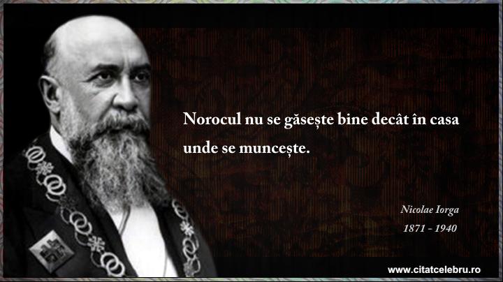 Nicolae Iorga - despre noroc
